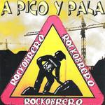 Rockobrero A Pico Y Pala