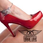 Tough Love: Best Of The Ballads (International Edition) Aerosmith