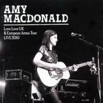 Love Love (Uk And European Arena Tour 2010) Amy Macdonald