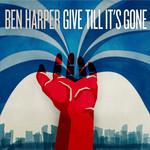 Give Till It's Gone Ben Harper