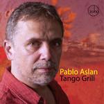 Tango Grill Pablo Aslan