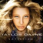 Satisfied Taylor Dayne