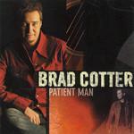 Patient Man Brad Cotter