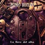 La Llave Del Alba Pedro Botero