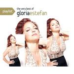 Playlist: The Very Best Of Gloria Estefan Gloria Estefan