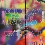 Every Teardrop Is A Waterfall (Cd Single) Coldplay