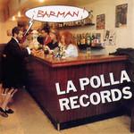 Barman La Polla Records