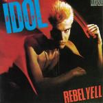 Rebel Yell Billy Idol