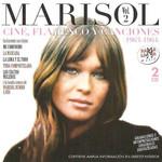 Marisol Volumen 2: Cine, Flamenco Y Canciones (1963-1964) Marisol