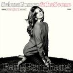 Bang, Bang, Bang (Cd Single) Selena Gomez & The Scene