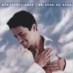 El Alma Al Aire (2006) Alejandro Sanz