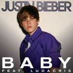 Baby (Featuring Ludacris) (Cd Single) Justin Bieber