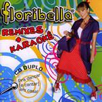 Remixes + Karaoke Floribella