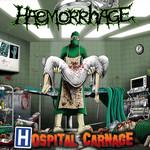 Hospital Carnage Haemorrhage