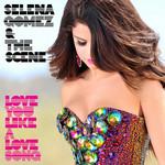 Love You Like A Love Song (Cd Single) Selena Gomez & The Scene