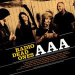 Aaa Radio Dead Ones