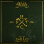 England Keep My Bones Frank Turner