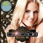 Original Me (Deluxe Edition) Cascada