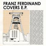 Covers Ep Franz Ferdinand