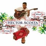 Mitad / Mitad Hector Acosta El Torito