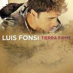 Tierra Firme Luis Fonsi