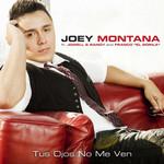 Tus Ojos No Me Ven (Ft. Franco El Gorila, Jowell & Randy) (Cd Single) Joey Montana