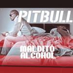 Maldito Alcohol (Cd Single) Pitbull