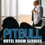 Hotel Room Service (Cd Single) Pitbull
