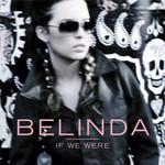 If We Were (Cd Single) Belinda