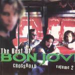 Crossroad Volume 2 (The Best Of Bon Jovi) Bon Jovi