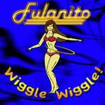 Wiggle Wiggle! (Cd Single) Fulanito