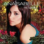 Mi Sueño Ana Isabelle