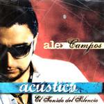 El Sonido Del Silencio Alex Campos