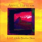 Live Under Brazilian Skies Annie Haslam