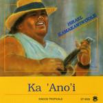 Ka 'ano'i Israel Kamakawiwo'ole