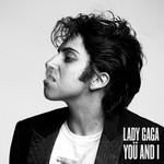 Yoü And I (Cd Single) Lady Gaga