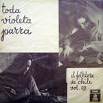 El Folklore De Chile Volumen Viii: Toda Violeta Parra Violeta Parra