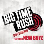 Boyfriend (Featuring New Boyz) (Cd Single) Big Time Rush