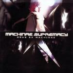 Deus Ex Machinae Machinae Supremacy