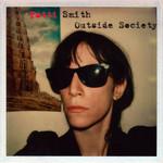 Outside Society Patti Smith