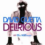 Delirious (Featuring Tara Mcdonald) (Cd Single) David Guetta