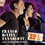 Tan Solo Tu (Featuring Alejandra Guzman) (Cd Single) Franco De Vita