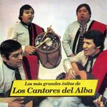 Los Mas Grandes Exitos De Los Cantores Del Alba Los Cantores Del Alba