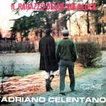 Il Ragazzo Della Via Gluck Adriano Celentano