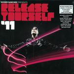 Release Yourself Volume 11 Roger Sanchez