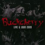 Live & Loud 2009 Buckcherry