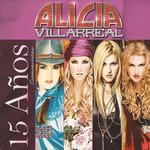 15 Años Conmemorativo Alicia Villarreal