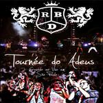 Tournee Do Adeus (Dvd) Rbd