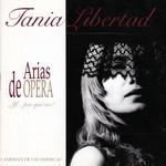 Arias De Opera Tania Libertad