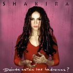 Donde Estan Los Ladrones? (Edicion Europa) Shakira